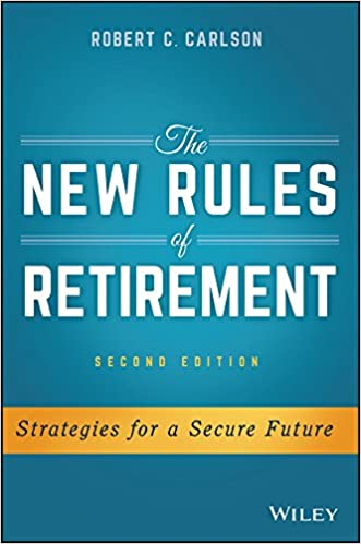 The New Rules of Retirement: Strategies for a Secure Future