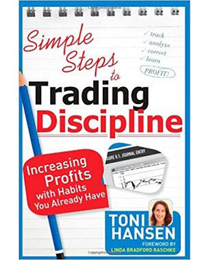 Simple Steps to Trading Discipline: Increasing Profits with Habits You Already Have