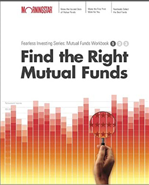 Find the Right Mutual Funds: Morningstar Mutual Fund Investing Workbook, Level 1