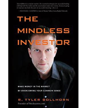 The Mindless Investor: Make Money in the Market by Overcoming Your Common Sense