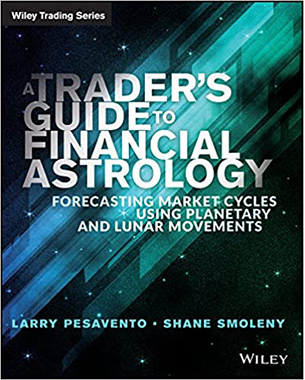 A Trader's Guide to Financial Astrology: Forecasting Market Cycles Using Planetary and Lunar Movements