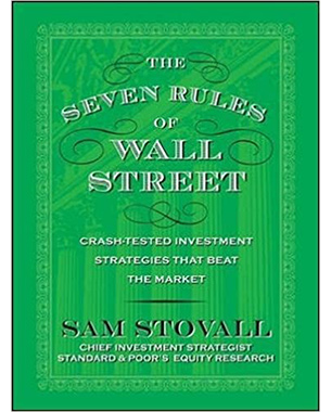 Seven Rules of Wall Street Crash-Tested Investment Strategies That Beat the Market by Stovall, Sam