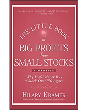 The Little Book of Big Profits from Small Stocks   Website: Why You'll Never Buy a Stock Over $10 Again