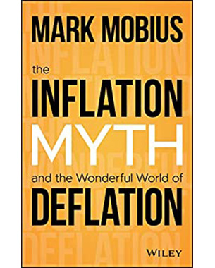 The Inflation Myth and the Wonderful World of Deflation