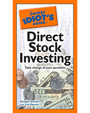 The Pocket Idiot's Guide to Direct Stock Investing: Take Charge of Your Portfolio