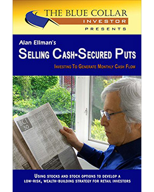 Selling Cash-Secured Puts: Investing to Generate Monthly Cash Flow