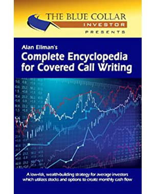 "Complete Encyclopedia for Covered Call Writing ""Classic Edition"""