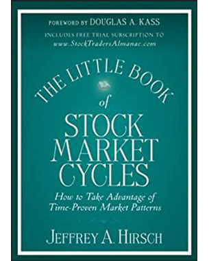 The Little Book of Stock Market Cycles: How to Take Advantage of Time-Proven Market Patterns