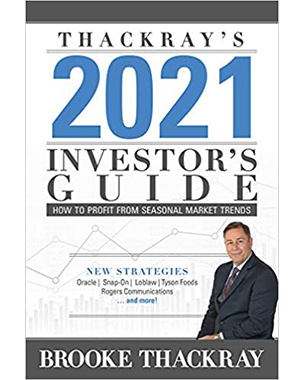 Thackray's 2021 Investor's Guide: How To Profit From Seasonal Market Trends